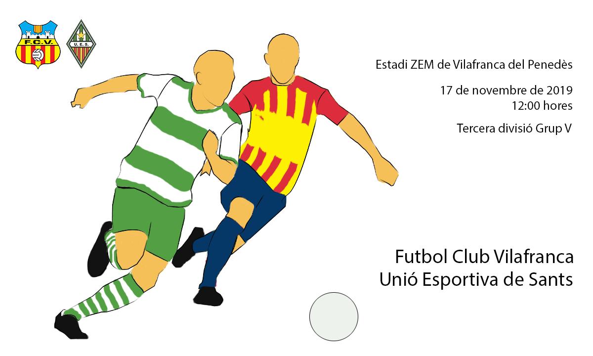 F.C. Vilafranca - U.E. Sants