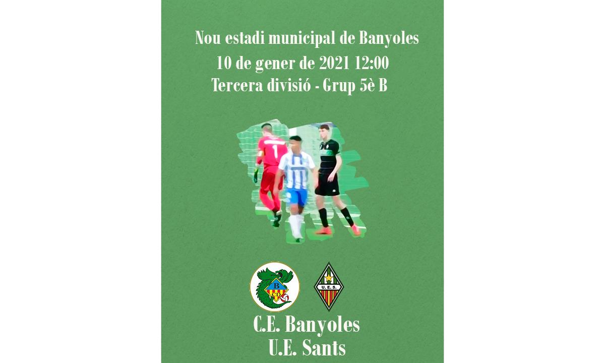 C.E. Banyoles - U.E. Sants